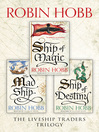 The Liveship Traders Series (eBook): The complete trilogy