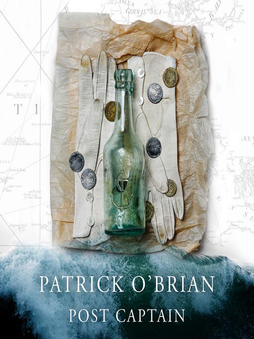 Post Captain (MP3): Aubrey / Maturin Series, Book 2