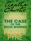 The Case of the Rich Woman (eBook): An Agatha Christie Short Story