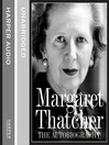 Margaret Thatcher (MP3): The Autobiography