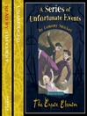The Ersatz Elevator (MP3): A Series of Unfortunate Events Series, Book 6