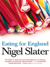 Eating for England (eBook): The Delights and Eccentricities of the British at Table