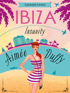 Ibiza Insanity (eBook): Summer Flings Series, Book 5