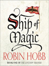 Ship of Magic (MP3): The Realm of the Elderlings: The Liveship Traders Trilogy, Book 1