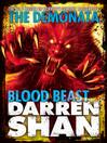 Blood Beast (eBook): The Demonata Series, Book 5