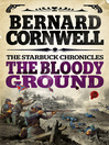 The Bloody Ground (eBook): The Starbuck Chronicles, Book 4