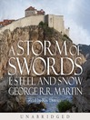 A Storm of Swords: Steel and Snow, Part 1 (MP3): A Song of Ice and Fire Series, Book 3