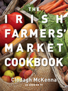 The Irish Farmers' Market Cookbook (eBook)
