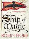 Ship of Magic (eBook): The Realm of the Elderlings: The Liveship Traders Trilogy, Book 1