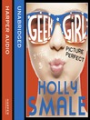 Picture Perfect (MP3): Geek Girl Series, Book 3