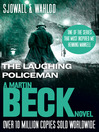 The Laughing Policeman - The Martin Beck series, Book 4 (eBook): Martin Beck Series, Book 4