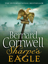 Sharpe's Eagle (eBook): Sharpe Series, Book 8