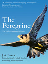 The Peregrine (eBook): The Hill of Summer & Diaries: The Complete Works of J. A. Baker