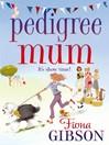 Pedigree Mum (eBook)