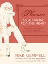Pleasure (eBook): An Almanac for the Heart (Text Only)