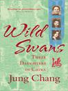 Wild Swans (eBook): Three Daughters of China