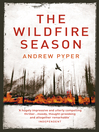 The Wildfire Season (eBook)