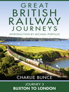 Journey 3 (eBook): Buxton to London (Great British Railway Journeys, Book 3)