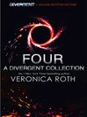 Four (eBook): A Divergent Collection