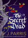 The Secret Dead (eBook): A Novella