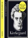 Kierkegaard (MP3): Philosophy in an Hour