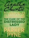 The Case of the Distressed Lady (eBook): An Agatha Christie Short Story