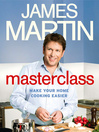 Masterclass (eBook): Make Your Home Cooking Easier