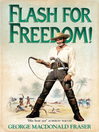 Flash for Freedom! (eBook): Flashman Series, Book 3