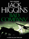 Bad Company (eBook): Sean Dillon Series, Book 11