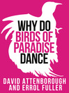 David Attenborough's Why Do Birds of Paradise Dance (Collins Shorts, Book 7) (eBook)