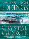 Crystal Gorge (eBook): The Dreamers Series, Book 3