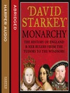 Monarchy (MP3): England and her Rulers from the Tudors to the Windsors