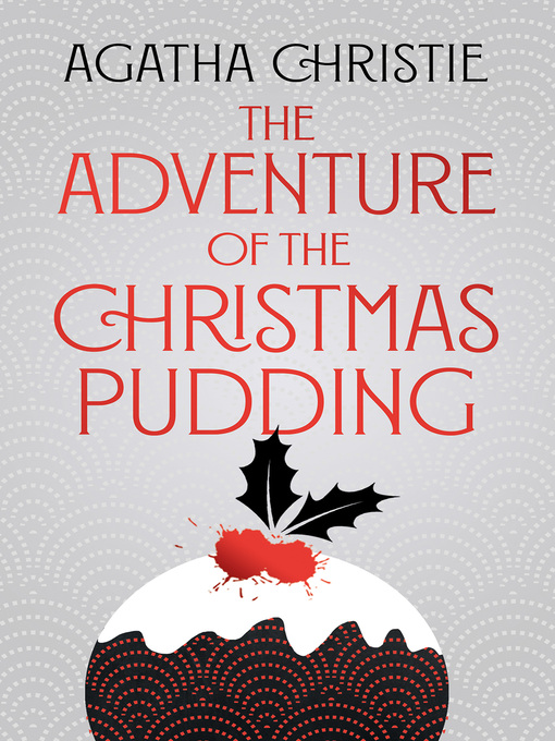 The Adventure of the Christmas Pudding (eBook): And Other Stories