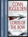 Lords of the Bow (MP3): Conqueror Series, Book 2