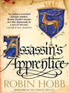 Assassin's Apprentice (eBook): The Realm of the Elderlings: The Farseer Trilogy, Book 1