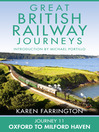 Journey 11 (eBook): Oxford to Milford Haven (Great British Railway Journeys, Book 11)