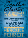 The Adventure of the Clapham Cook (eBook): A Hercule Poirot Short Story