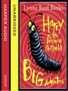 Harry the Poisonous Centipede's Big Adventure (MP3)