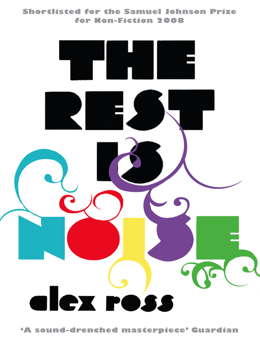 The Rest is Noise (eBook): Listening to the Twentieth Century