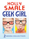 Geek Girl & Model Misfit (eBook): Geek Girl Series, Book 1 & 2