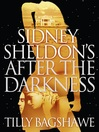 Sidney Sheldon's After the Darkness (eBook)
