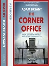The Corner Office (MP3): How Top CEOs Made It and How You Can Too