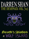 The Demonata, Volume 7 and 8 (eBook): Death's Shadow & Wolf Island