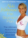 Nicki Waterman's Flat Stomach Plan (eBook): The Ultimate Abdominal Workouts and Diet