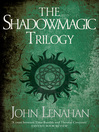The Shadowmagic Trilogy (eBook)