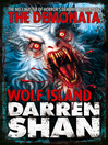 Wolf Island (eBook): The Demonata Series, Book 8