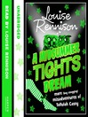 A Midsummer Tights Dream (MP3): The Misadventures of Tallulah Casey Series, Book 2