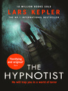 The Hypnotist (eBook): Detective Inspector Joona Linna Series, Book 1