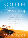 South from Barbary (eBook): Along the Slave Routes of the Libyan Sahara