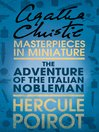The Adventure of the Italian Nobleman (eBook): An Agatha Christie Short Story